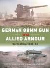 German 88mm Gun vs Allied Armour : North Africa 1941-43 - Book