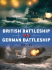 British Battleship vs German Battleship : 1941-43 - Book