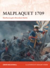 Malplaquet 1709 : Marlborough's Bloodiest Battle - Book