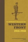 An Officer's Manual of the Western Front : 1914-1918 - eBook