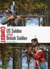 US Soldier vs British Soldier : War of 1812 - Book