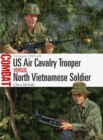 US Air Cavalry Trooper vs North Vietnamese Soldier : Vietnam 1965 68 - eBook