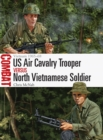 US Air Cavalry Trooper vs North Vietnamese Soldier : Vietnam 1965-68 - Book