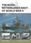 The Royal Netherlands Navy of World War II - Book