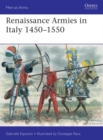 Renaissance Armies in Italy 1450-1550 - Book