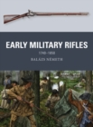 Early Military Rifles : 1740 1850 - eBook