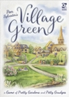 Village Green : A Game of Pretty Gardens and Petty Grudges - Book