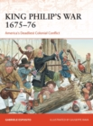 King Philip's War 1675-76 : America's Deadliest Colonial Conflict - Book