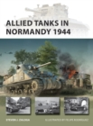 Allied Tanks in Normandy 1944 - Book