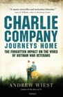 Charlie Company Journeys Home : The Forgotten Impact on the Wives of Vietnam Veterans - eBook