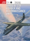 Arado Ar 234 Bomber and Reconnaissance Units - Book