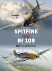 Spitfire vs Bf 109 : Battle of Britain - eBook