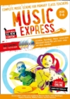 Music Express: Age 5-6 (Book + 3 CDs + DVD-ROM) : Complete Music Scheme for Primary Class Teachers - Book