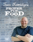 Tom Kerridge's Proper Pub Food - Book