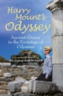 Harry Mount's Odyssey : Ancient Greece in the Footsteps of Odysseus - eBook
