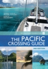 The Pacific Crossing Guide : RCC Pilotage Foundation with Ocean Cruising Club - eBook