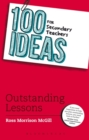 100 Ideas for Secondary Teachers: Outstanding Lessons - Book