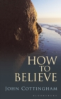 How to Believe - Book