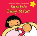 Sunita's Baby Sister: Dealing with Feelings - eBook