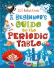 A Beginner's Guide to the Periodic Table - Book