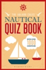 The Adlard Coles Nautical Quiz Book : With 1,000 questions - Book