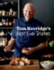 Tom Kerridge's Best Ever Dishes - Book