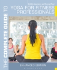 The Complete Guide to Yoga for Fitness Professionals - eBook