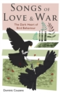 Songs of Love and War : The Dark Heart of Bird Behaviour - Book