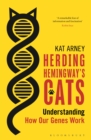 Herding Hemingway's Cats : Understanding how our genes work - Book