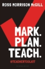 Mark. Plan. Teach. : Save time. Reduce workload. Impact learning. - Book