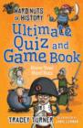 Hard Nuts of History Ultimate Quiz and Game Book - Book