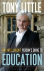 An Intelligent Person's Guide to Education - Book