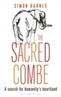 The Sacred Combe : A Search for Humanity's Heartland - Book