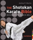 The Shotokan Karate Bible 2nd edition : Beginner to Black Belt - eBook