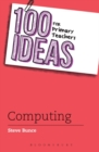 100 Ideas for Primary Teachers: Computing - Book