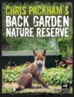 Chris Packham's Back Garden Nature Reserve - eBook