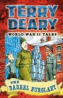 World War II Tales: The Barrel Burglary - eBook