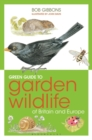 Green Guide to Garden Wildlife Of Britain And Europe - eBook