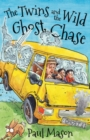 The Twins and the Wild Ghost Chase - Book