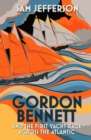 Gordon Bennett and the First Yacht Race Across the Atlantic - Book
