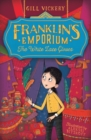 Franklin's Emporium: The White Lace Gloves - Book