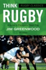 Rugby Classics: Think Rugby : A Guide to Purposeful Team Play - Book