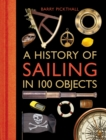 A History of Sailing in 100 Objects - Book