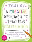 A Creative Approach to Teaching Calculation - Book