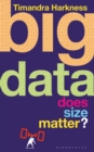 Big Data : Does Size Matter? - Book