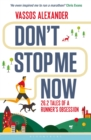 Don't Stop Me Now : 26.2 Tales of a Runner s Obsession - eBook