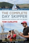 The Complete Day Skipper : Skippering with Confidence Right from the Start - Book
