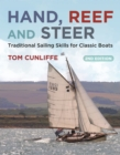 Hand, Reef and Steer 2nd edition : Traditional Sailing Skills for Classic Boats - eBook