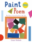 Paint Me a Poem : New Poems Inspired by Art in the Tate. - Book