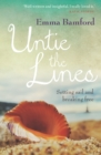Untie the Lines : Setting Sail and Breaking Free - eBook